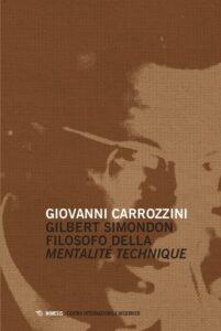 Book Cover: Gilbert Simondon filosofo della mentalité technique