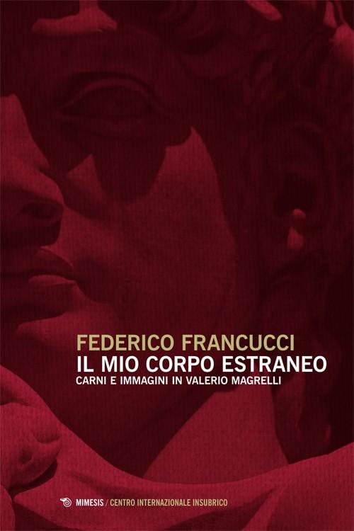 Book Cover: Il mio corpo estraneo