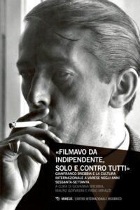 Book Cover: «Filmavo da indipendente, solo e contro tutti»