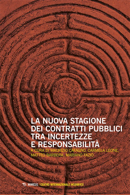 Book Cover: La nuova stagione dei contratti pubblici tra incertezze e responsabilità