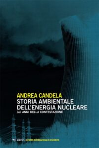 Book Cover: Storia ambientale dell'energia nucleare