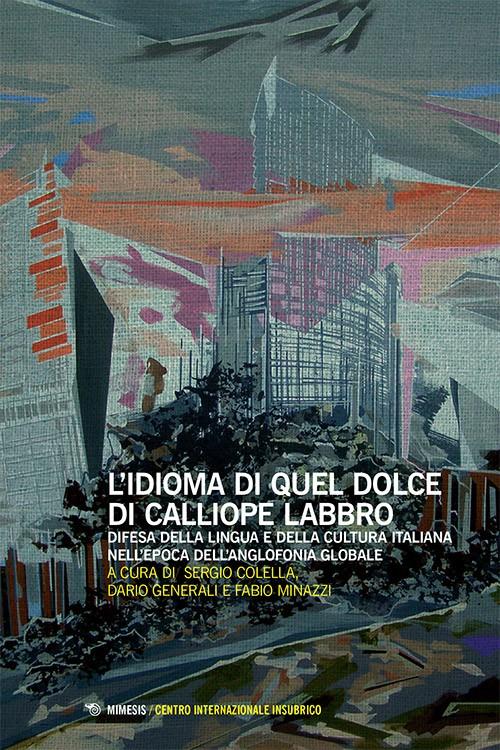 Book Cover: L'idioma di quel dolce di Calliope labbro