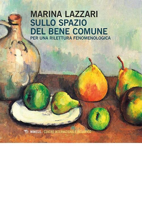 Book Cover: Sullo spazio del bene comune
