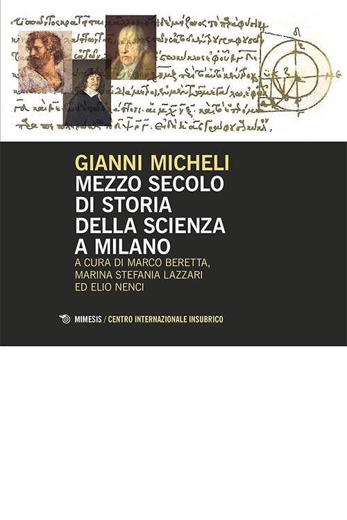 Book Cover: Mezzo secolo di Storia della Scienza a Milano