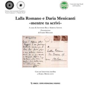 Book Cover: Lalla Romano e Daria Menicanti «mentre tu scrivi»