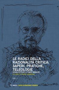 Book Cover: Le radici della razionalità critica: saperi, pratiche, teleologie