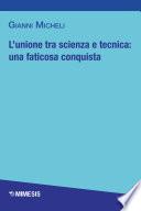 Book Cover: L'unione tra scienza e tecnica: una faticosa conquista