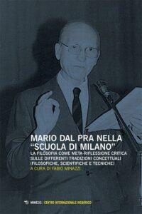"""Book Cover: Mario Dal Pra nella """"Scuola di Milano"""""""