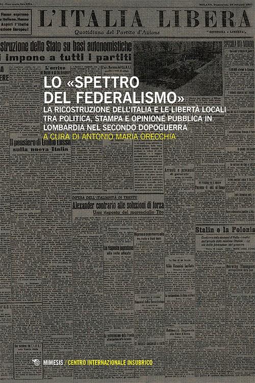 Book Cover: Lo «spettro del federalismo»