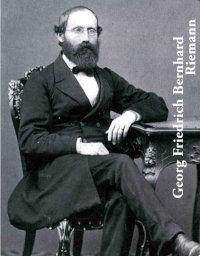 Book Cover: Georg Friedrich Bernhard Riemann